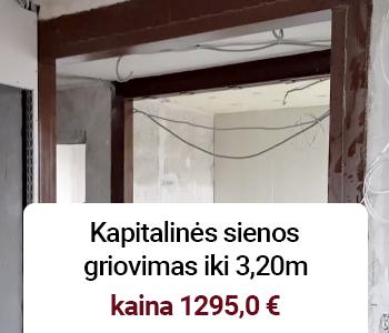 kapitalines sienos griovimas iki 3,20m